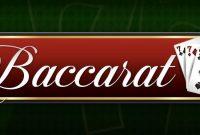 Bandar Judi Baccarat Online Terpercaya